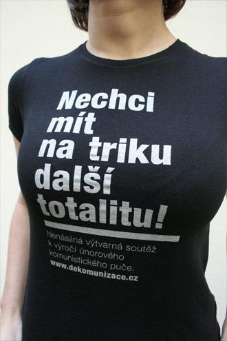 Nechci mít na triku další totalitu