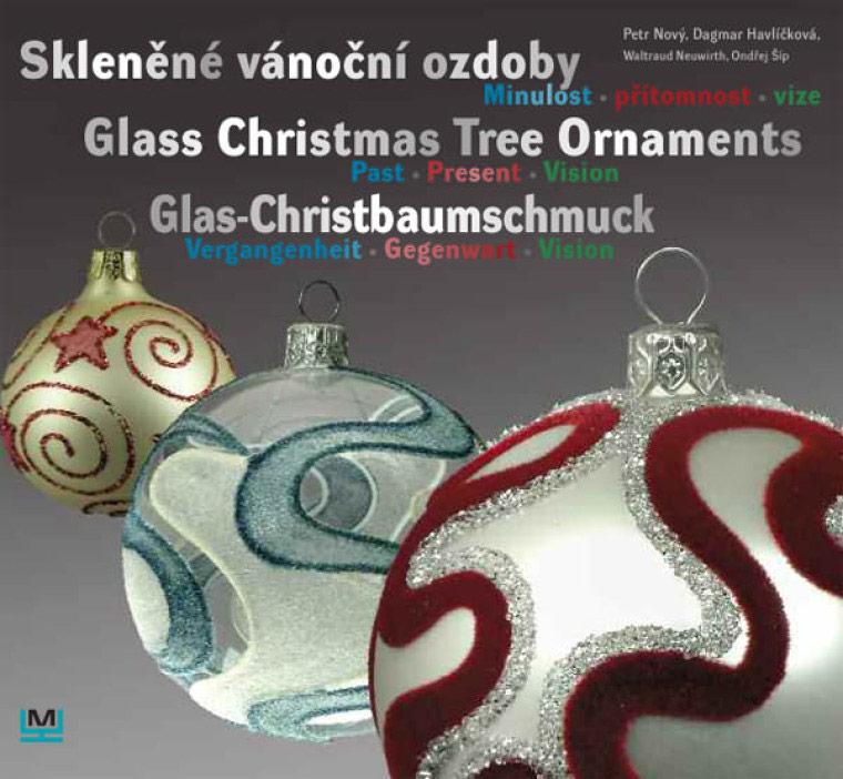 Zlomový rok 2010 – titulní strana publikace Skleněné vánoční ozdoby – minulost, přítomnost, vize
